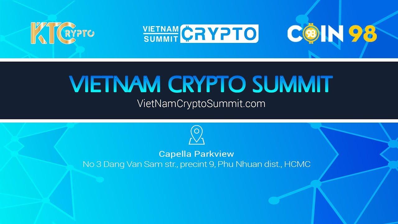 [PR] Việt Nam Crypto Summit 2018: Sự kiện về Blockchain và cryptocurrency tại Việt Nam sắp diễn ra