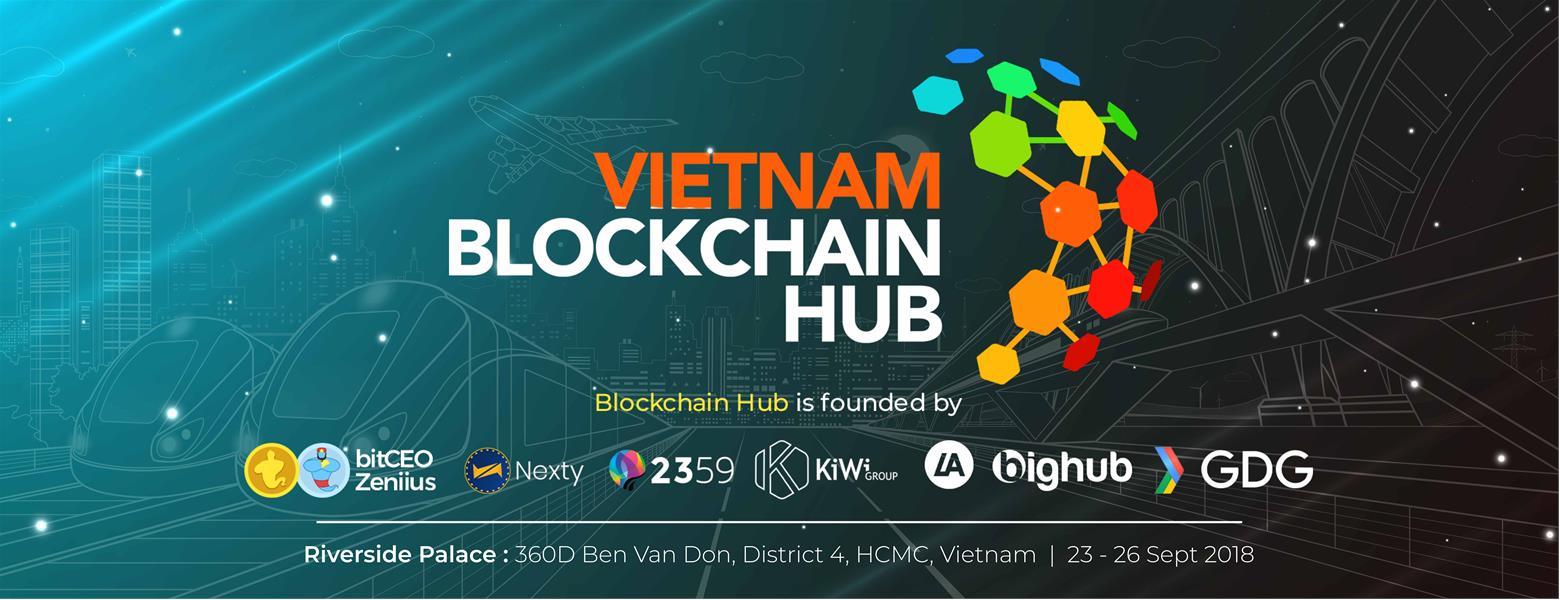 """[PR] Vietnam Blockchain Hub 2018 – Sự kiện ra mắt """"Liên minh Blockchain"""" đầu tiên tại Việt Nam"""