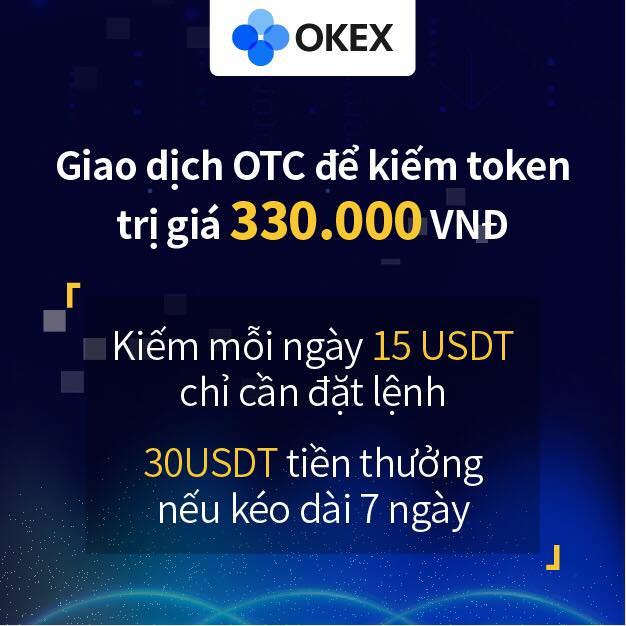 Đặt lệnh hoặc giao dịch trên OTC của OKEx, nhận quà tặng trị giá 33 tỷ VNĐ