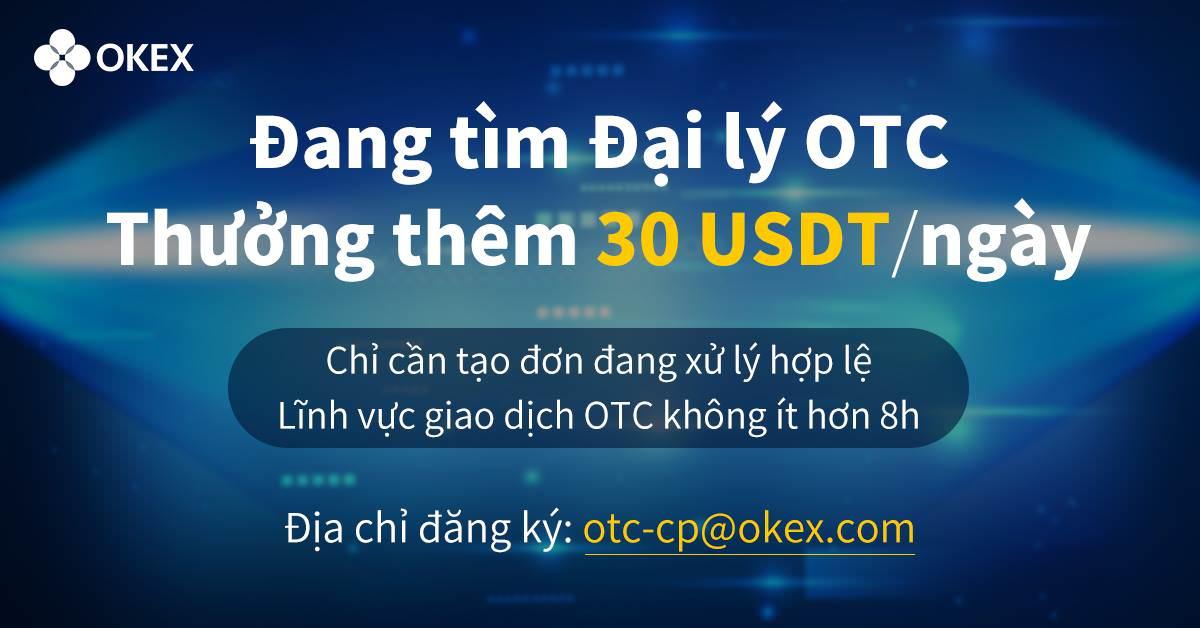 [PR] OTC của OKEx: Thông báo chương trình khuyến mãi và tìm kiếm đại lý